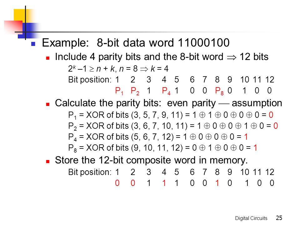 Example: 8-bit data word 11000100