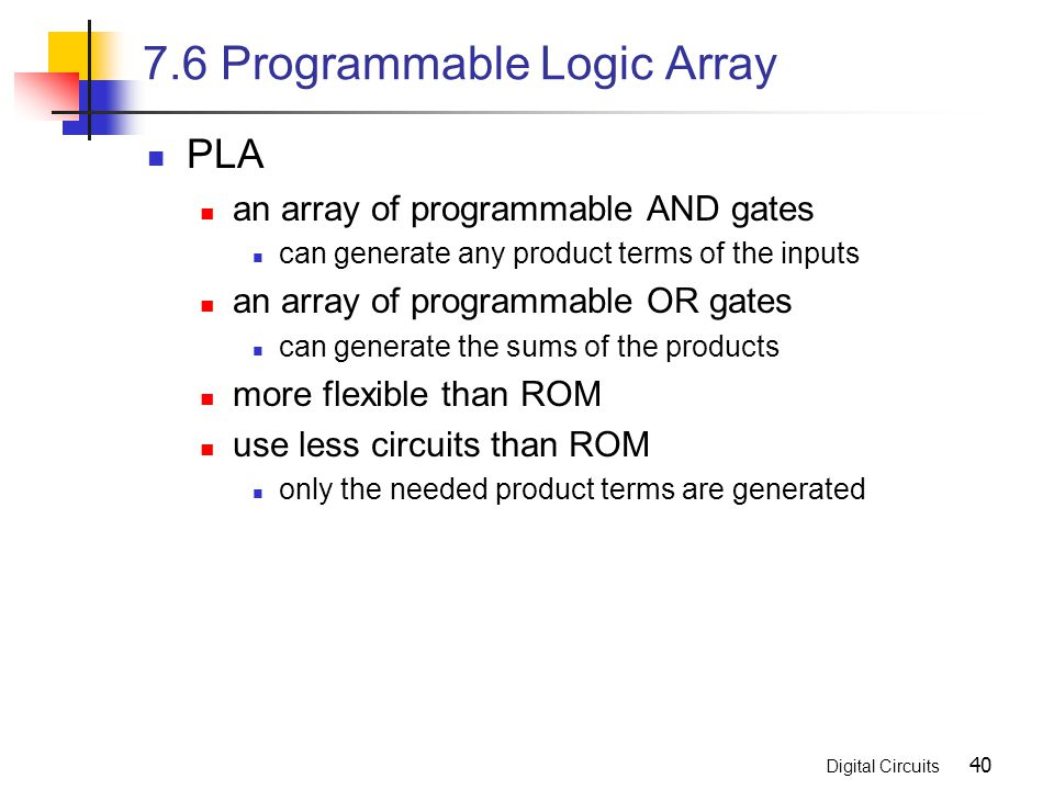 7.6 Programmable Logic Array