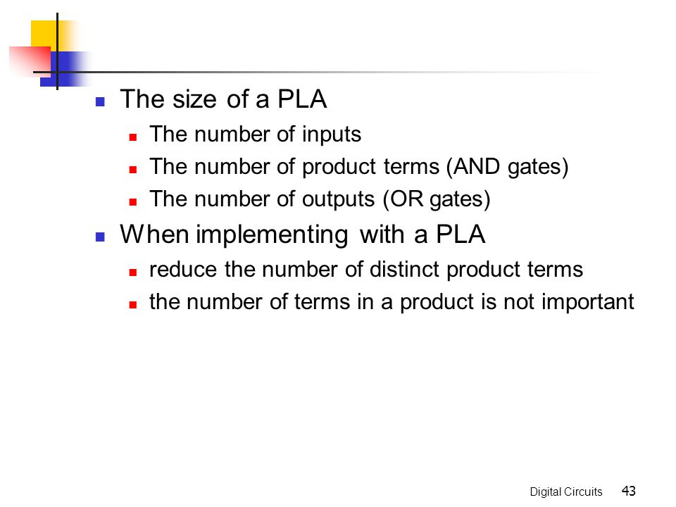 When implementing with a PLA
