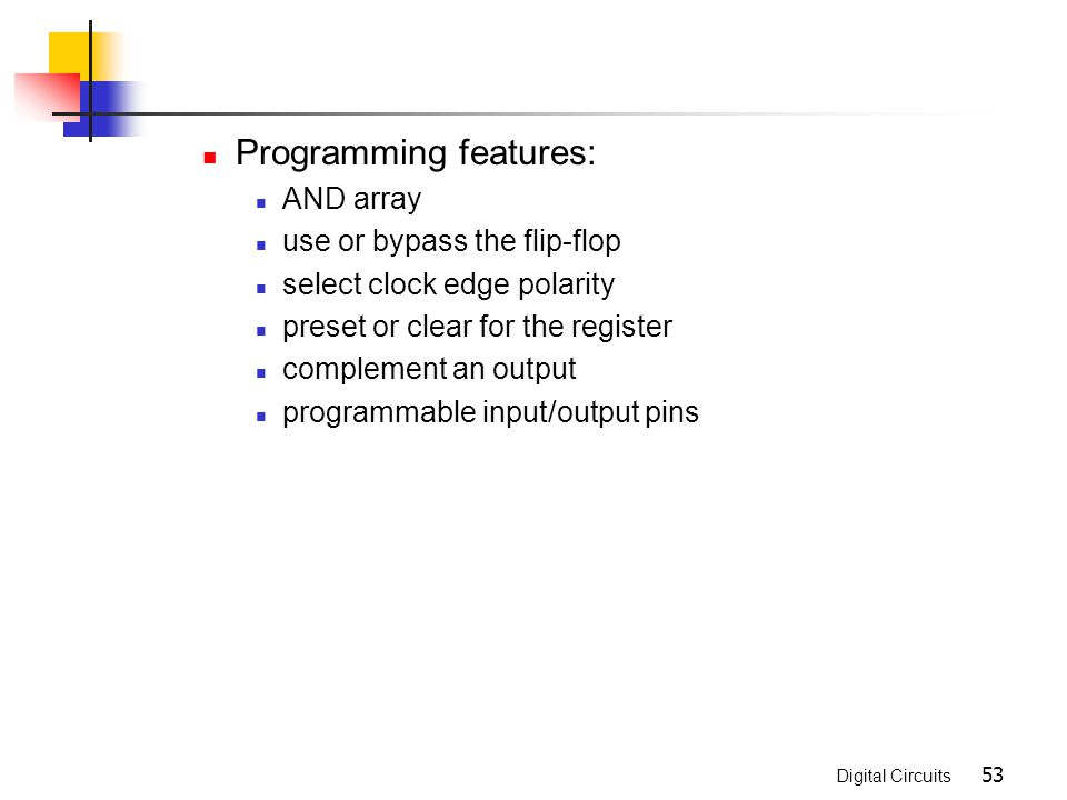 Programming features: