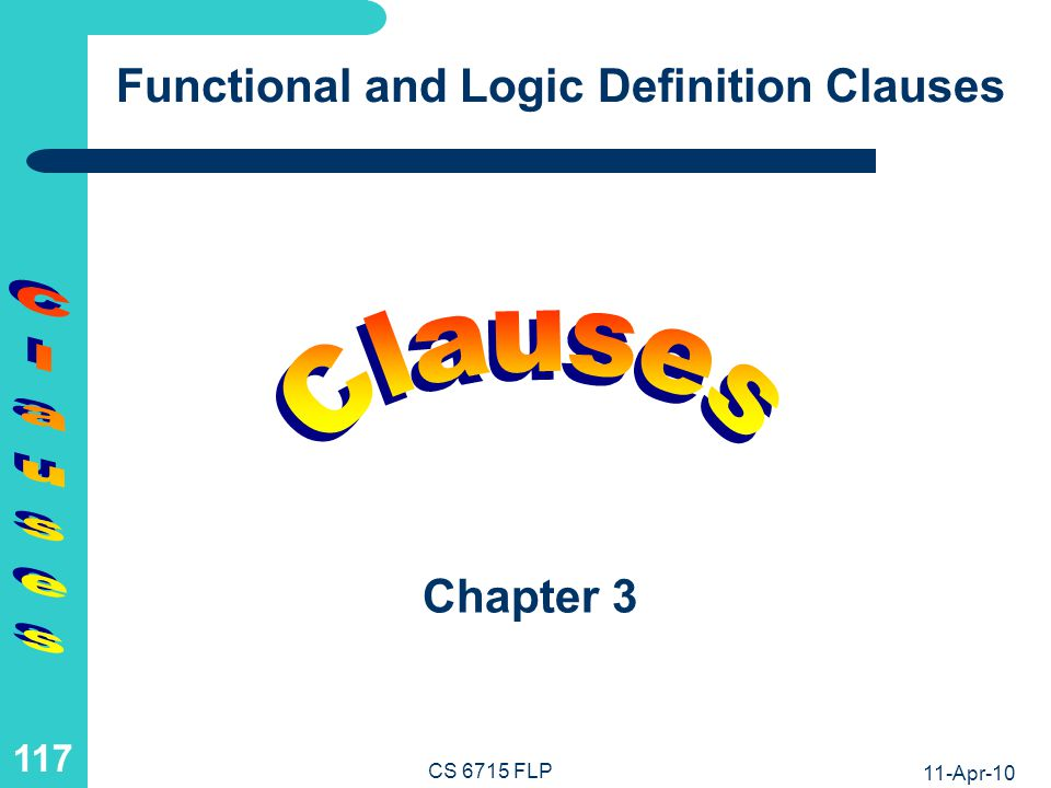 Clauses as the Smallest Functional and Logic Definition Units