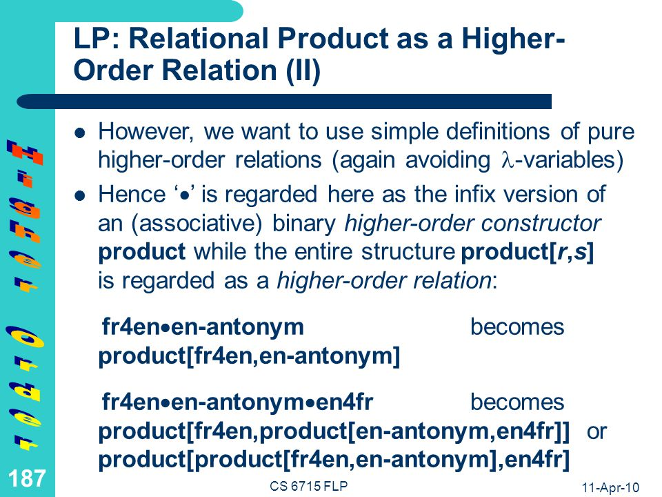 LP: Application of Product as a Higher-Order Relation