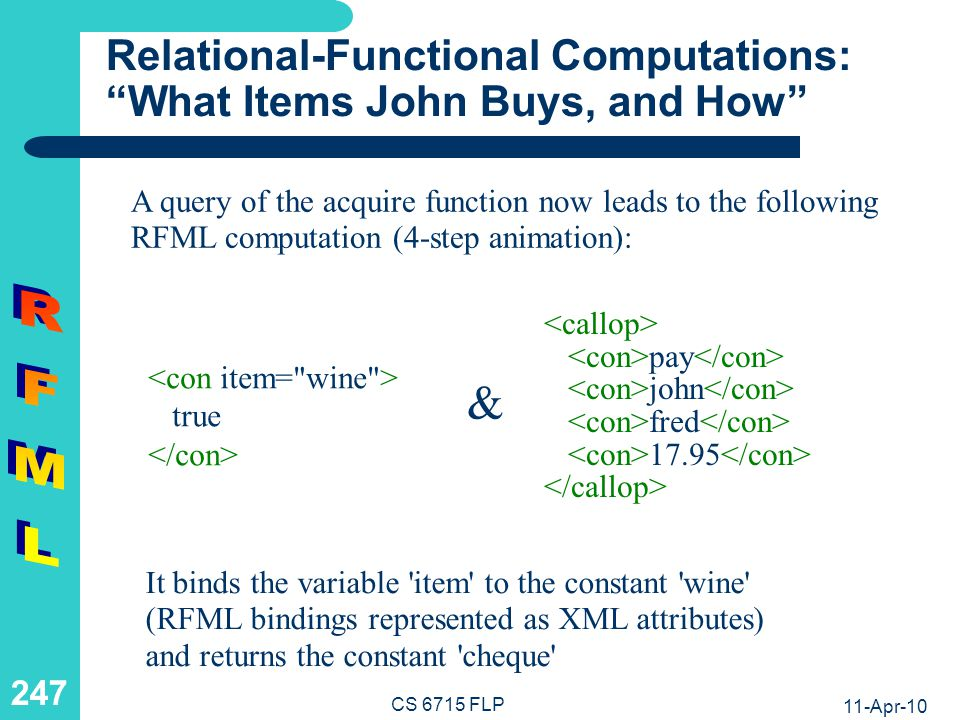Relational-Functional Computations: What Items John Buys, and How