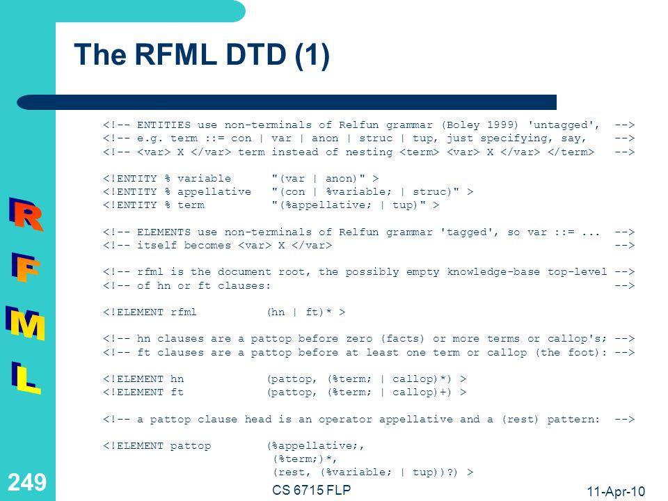 RFML The RFML DTD (2) CS 6715 FLP 11-Apr-10