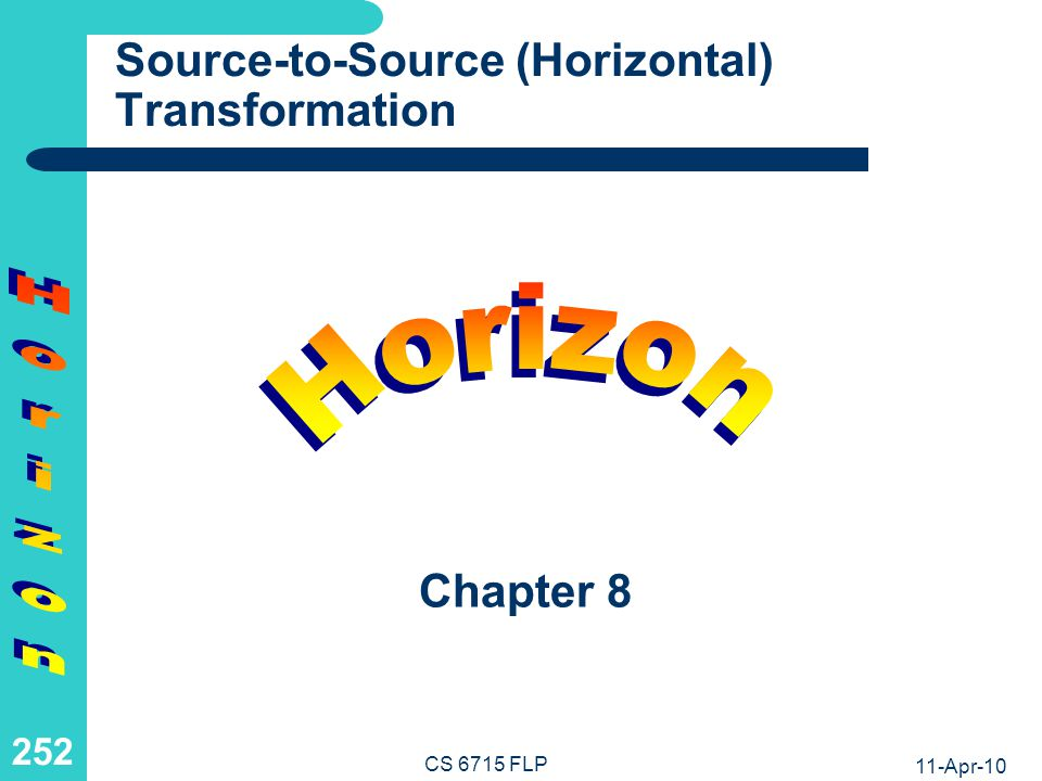 What is Source-to-Source (Horizontal) Transformation