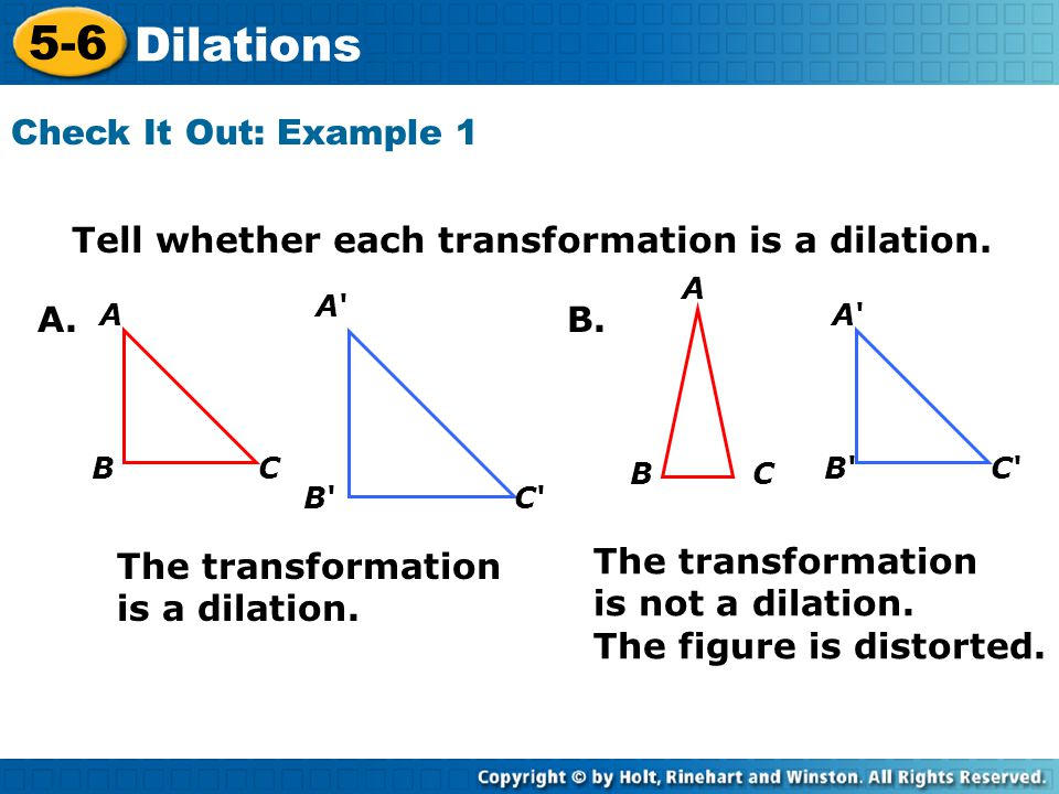 5-6 Dilations Check It Out: Example 1