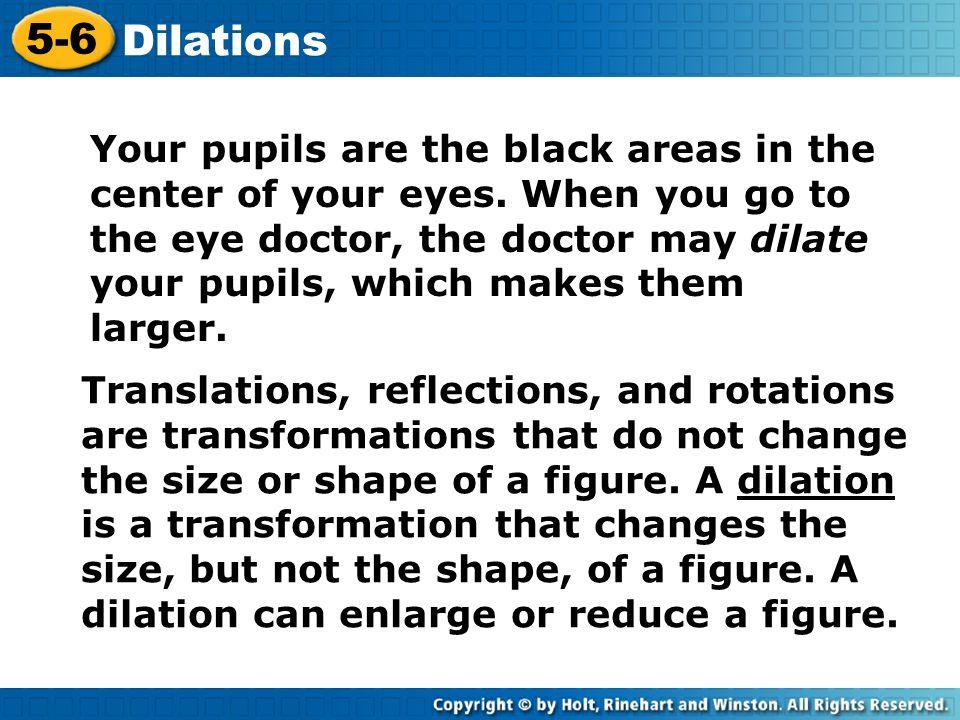 5-6 Dilations.