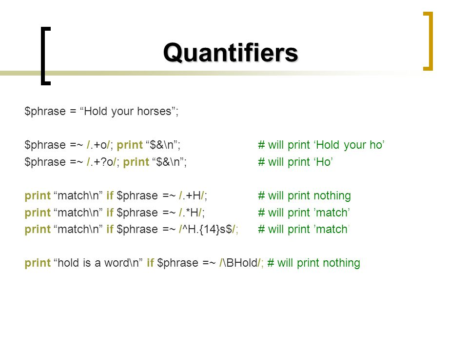 Quantifiers $phrase = Hold your horses ;