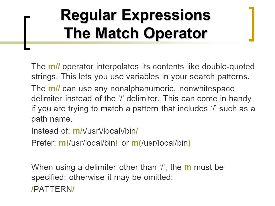 Regular Expressions The Match Operator