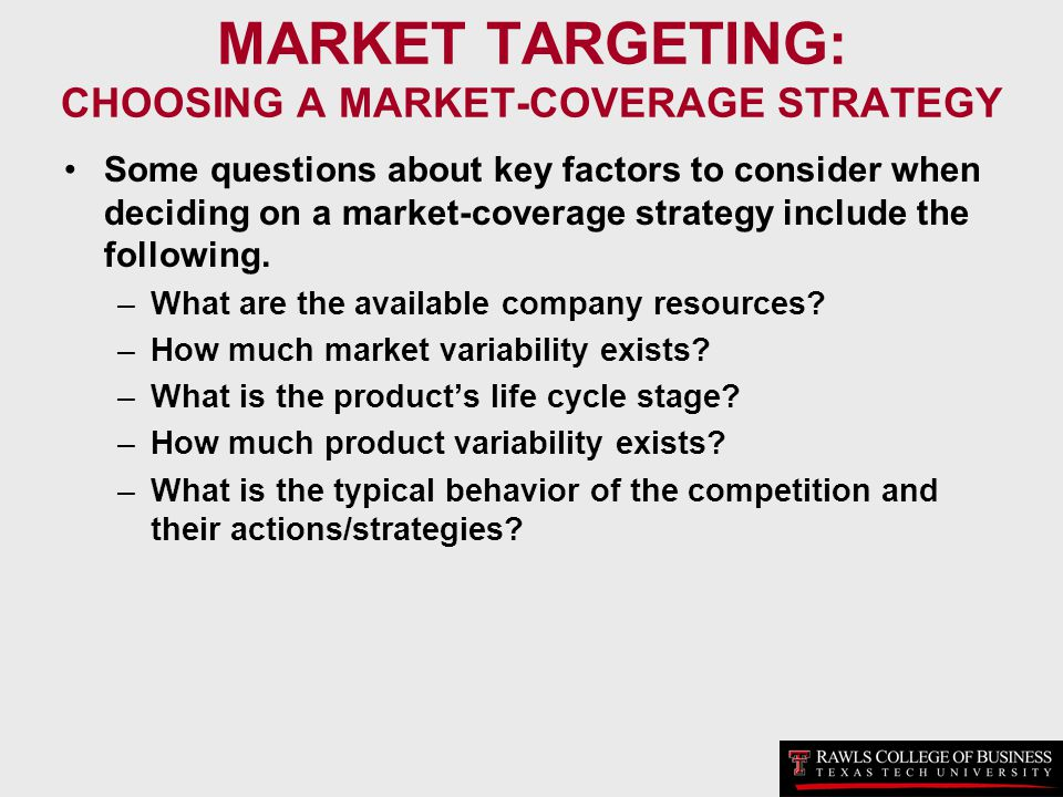 MARKET TARGETING: CHOOSING A MARKET-COVERAGE STRATEGY