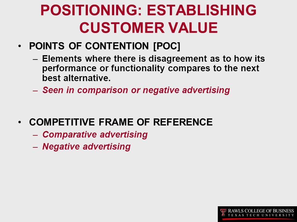 POSITIONING: ESTABLISHING CUSTOMER VALUE