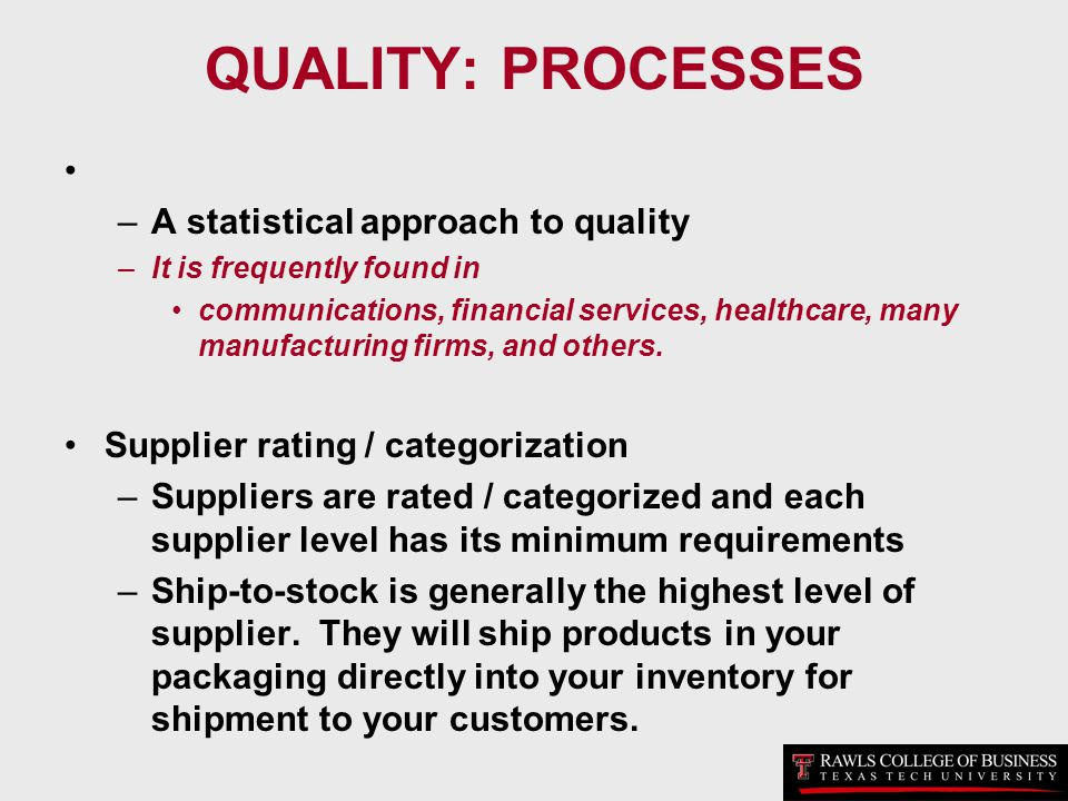 QUALITY: PROCESSES A statistical approach to quality