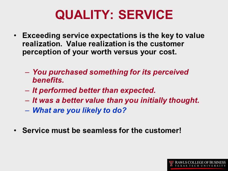 QUALITY: SERVICE