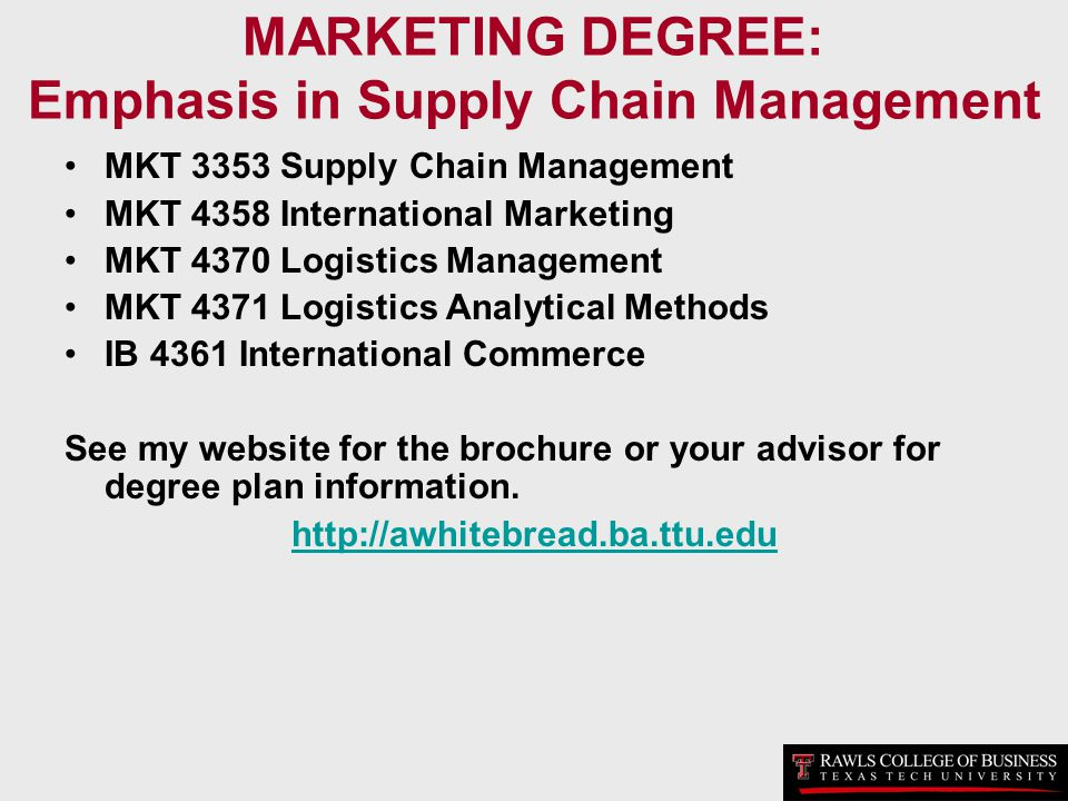 MARKETING DEGREE: Emphasis in Supply Chain Management