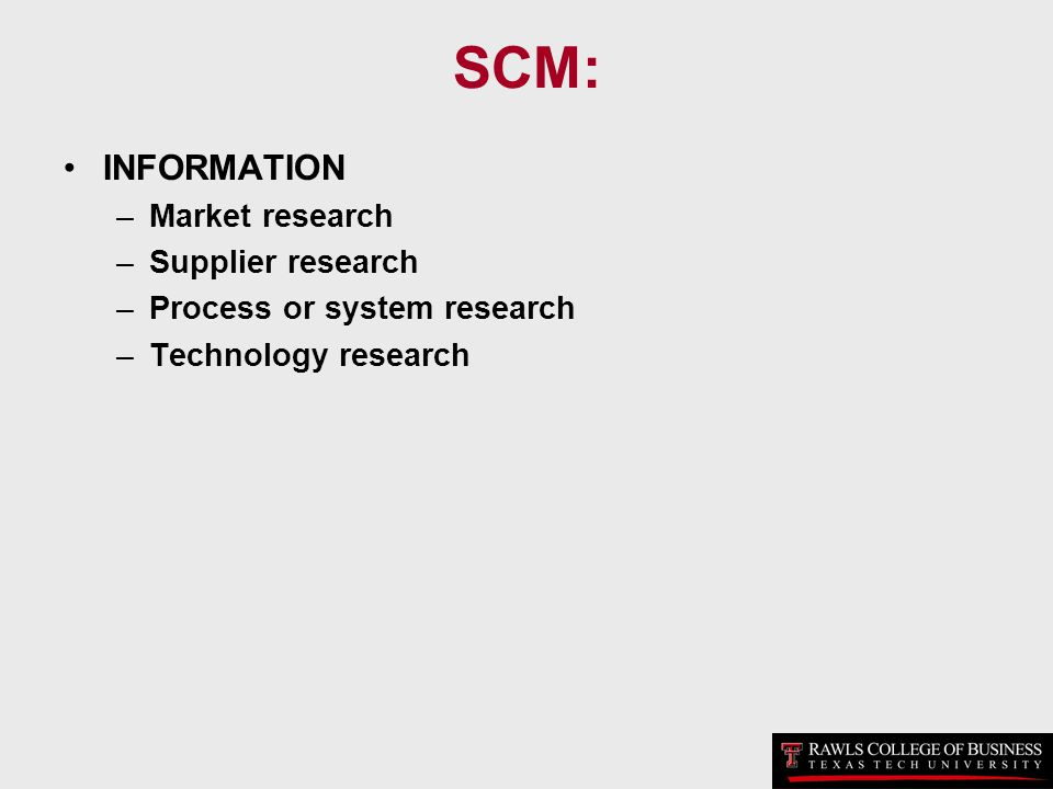 SCM: INFORMATION Market research Supplier research