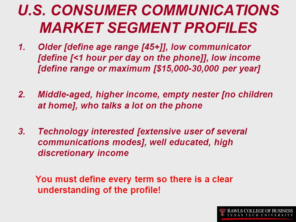 U.S. CONSUMER COMMUNICATIONS MARKET SEGMENT PROFILES