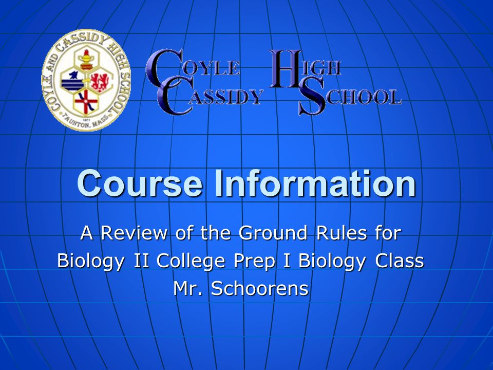 Course Information A Review of the Ground Rules for