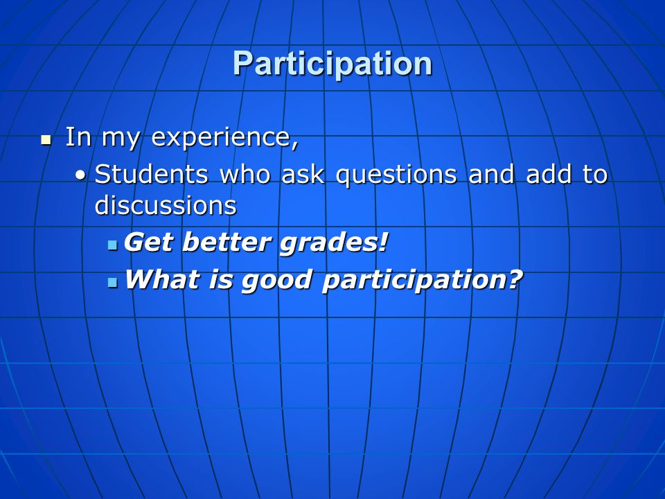 Participation In my experience,