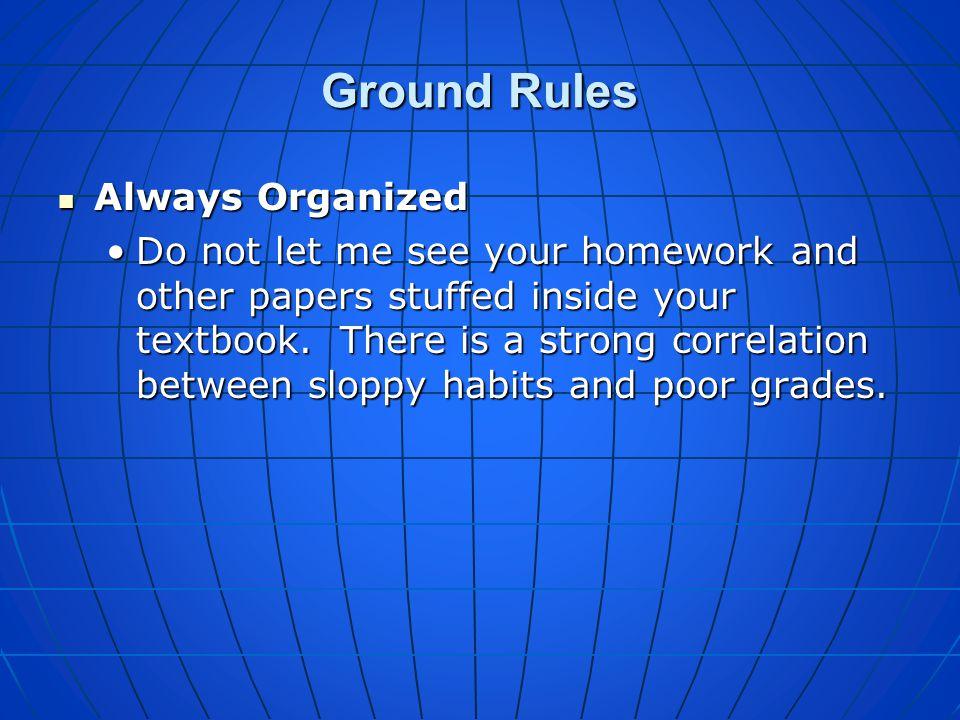 Ground Rules Always Organized