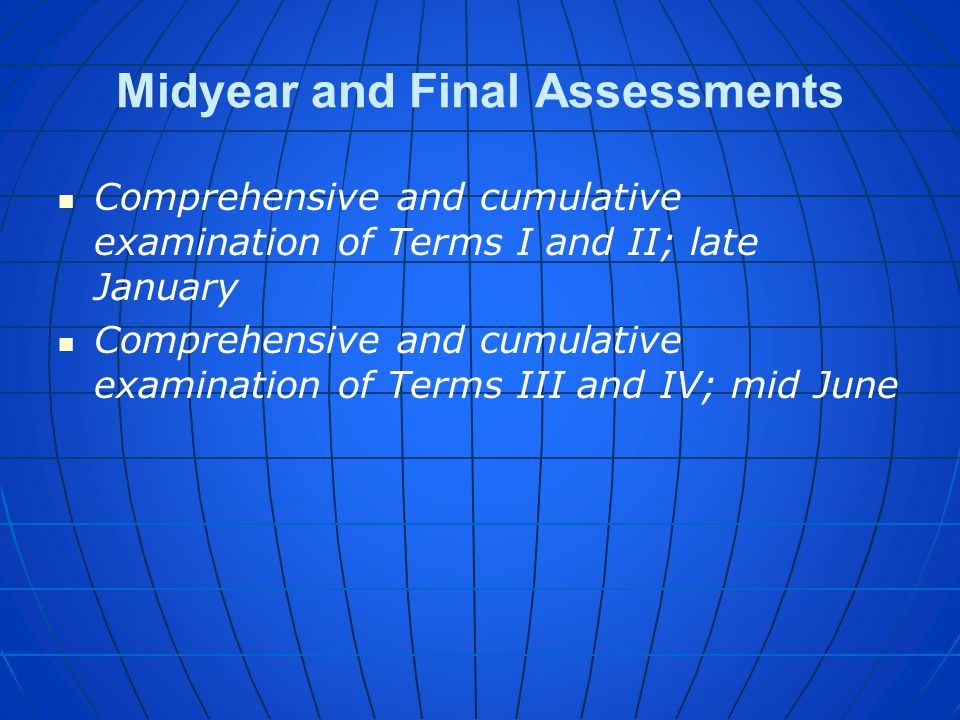 Midyear and Final Assessments