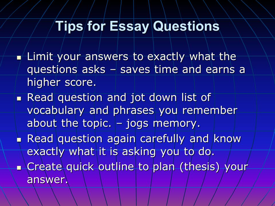 Tips for Essay Questions