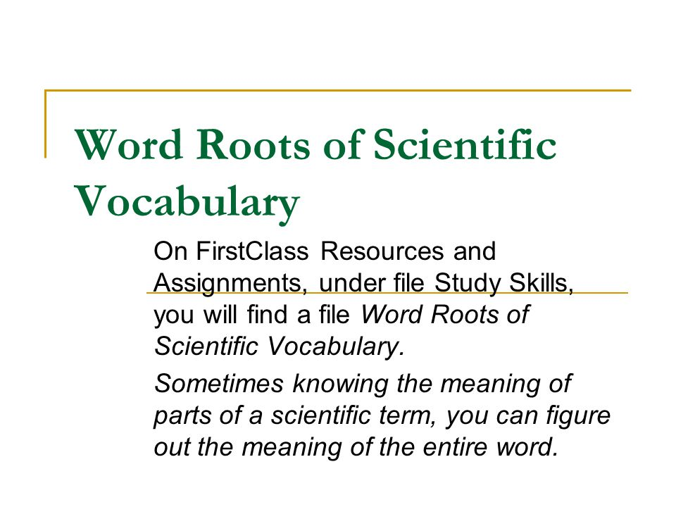 Word Roots of Scientific Vocabulary