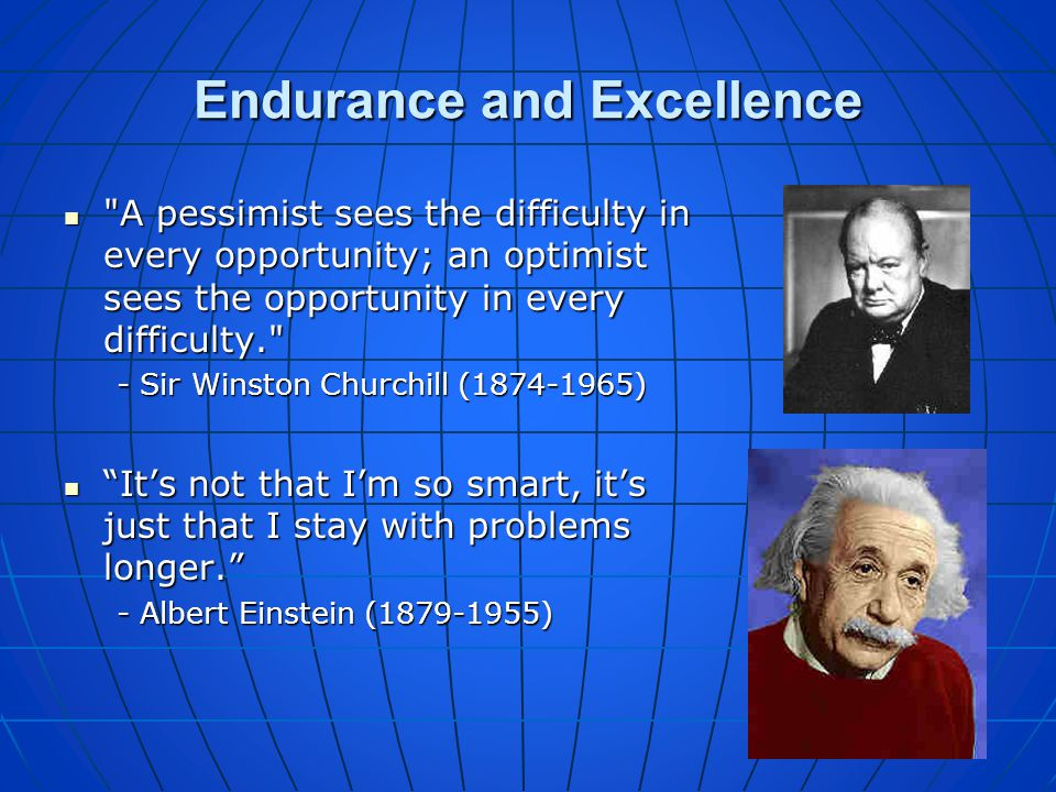 Endurance and Excellence