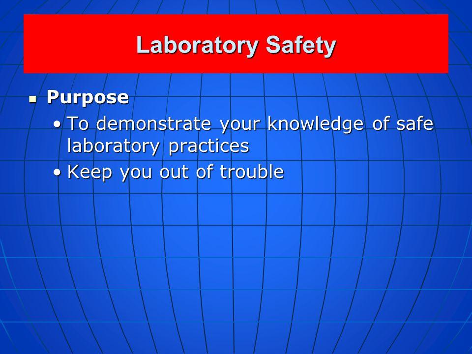Laboratory Safety Purpose