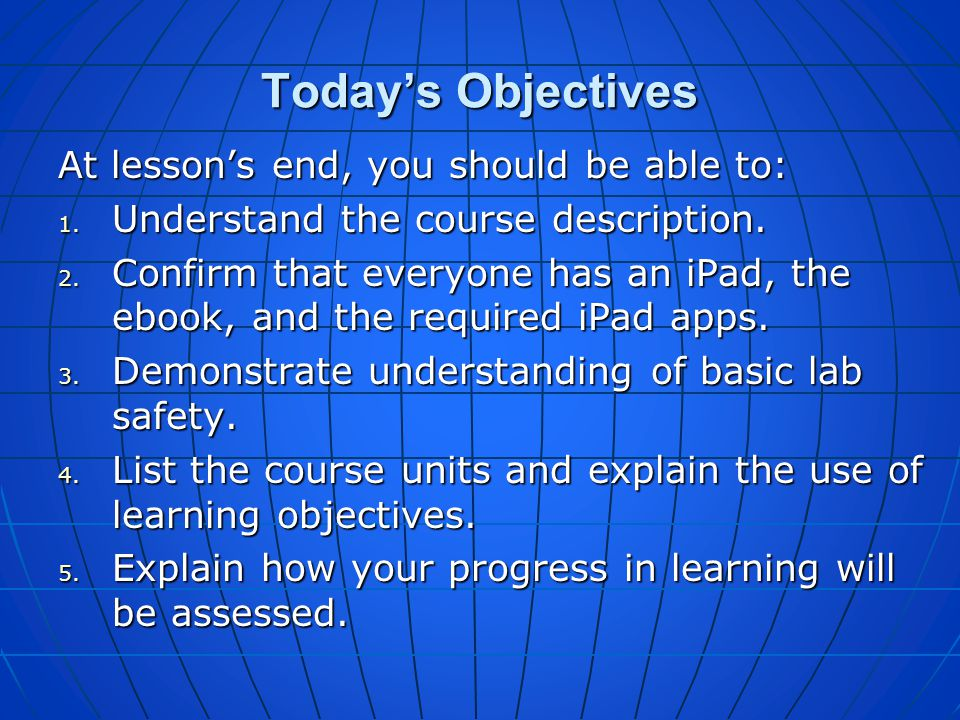 Today's Objectives At lesson's end, you should be able to: