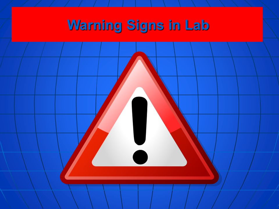 Warning Signs in Lab