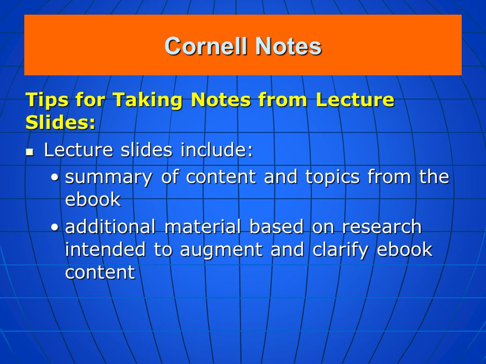 Cornell Notes Tips for Taking Notes from Lecture Slides: