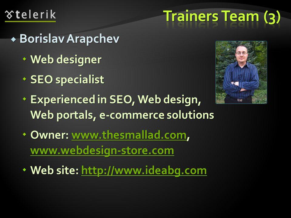 Trainers Team (3) Borislav Arapchev Web designer SEO specialist