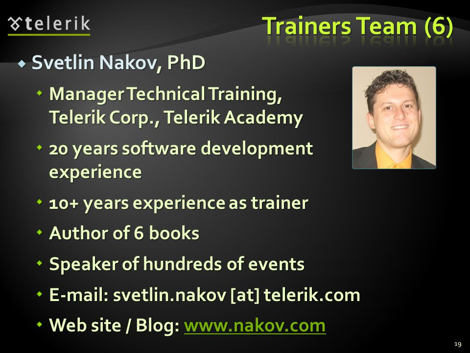Trainers Team (6) Svetlin Nakov, PhD