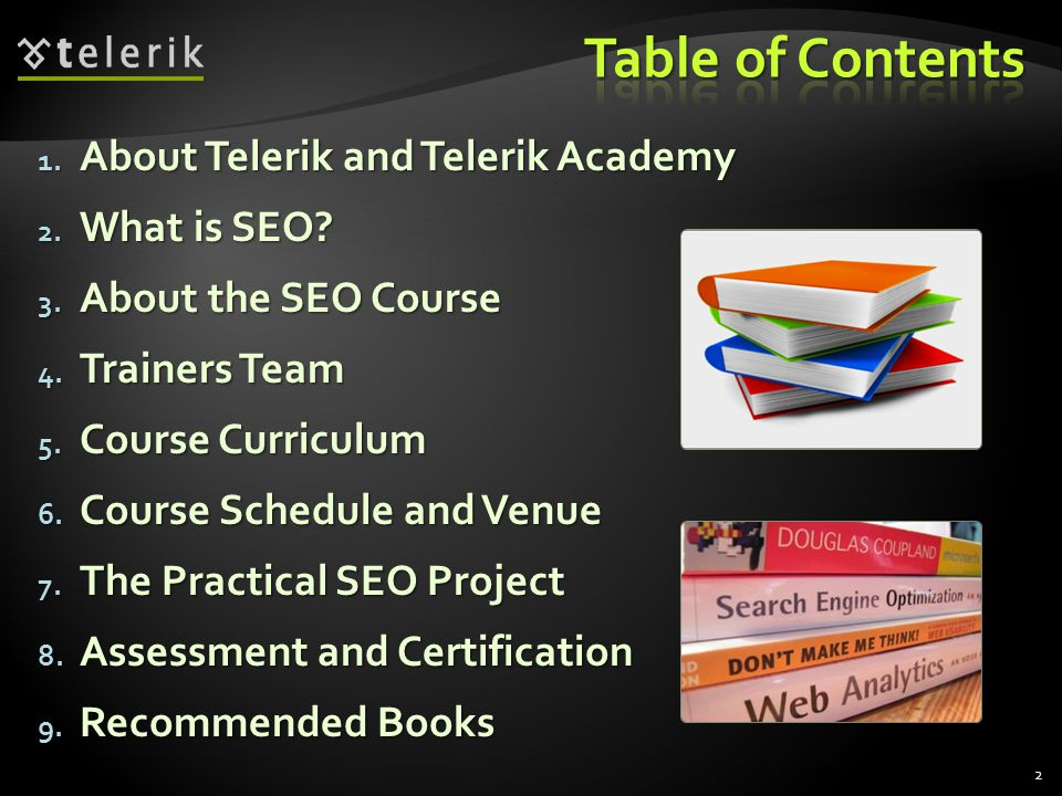 Table of Contents About Telerik and Telerik Academy What is SEO