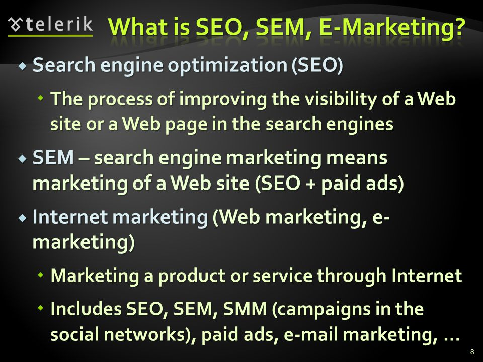 What is SEO, SEM, E-Marketing