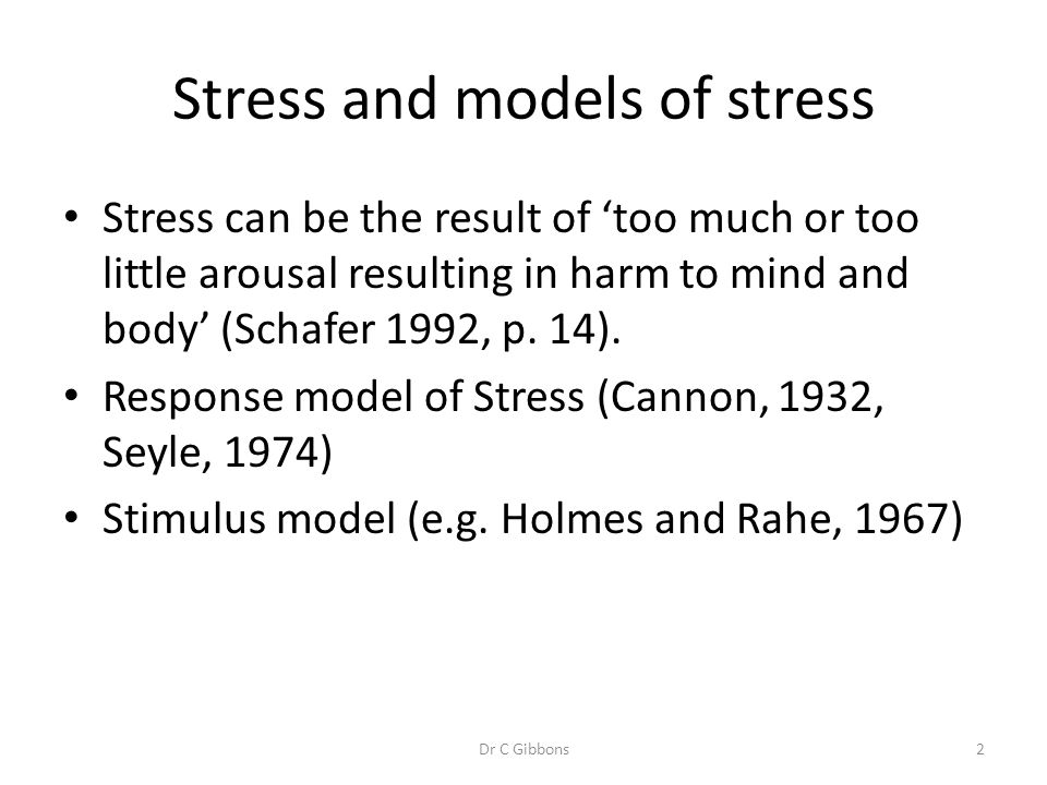 Stress and models of stress