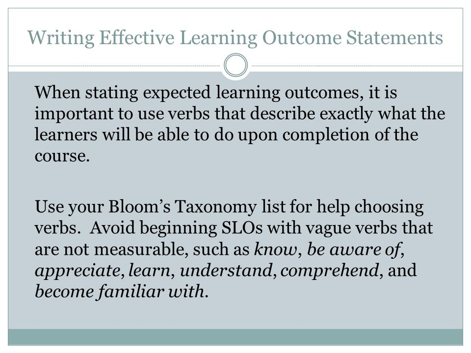 Writing Effective Learning Outcome Statements