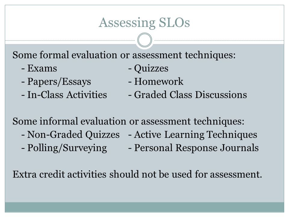 Assessing SLOs