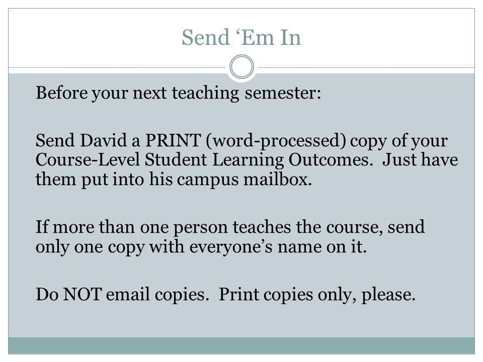 Send 'Em In