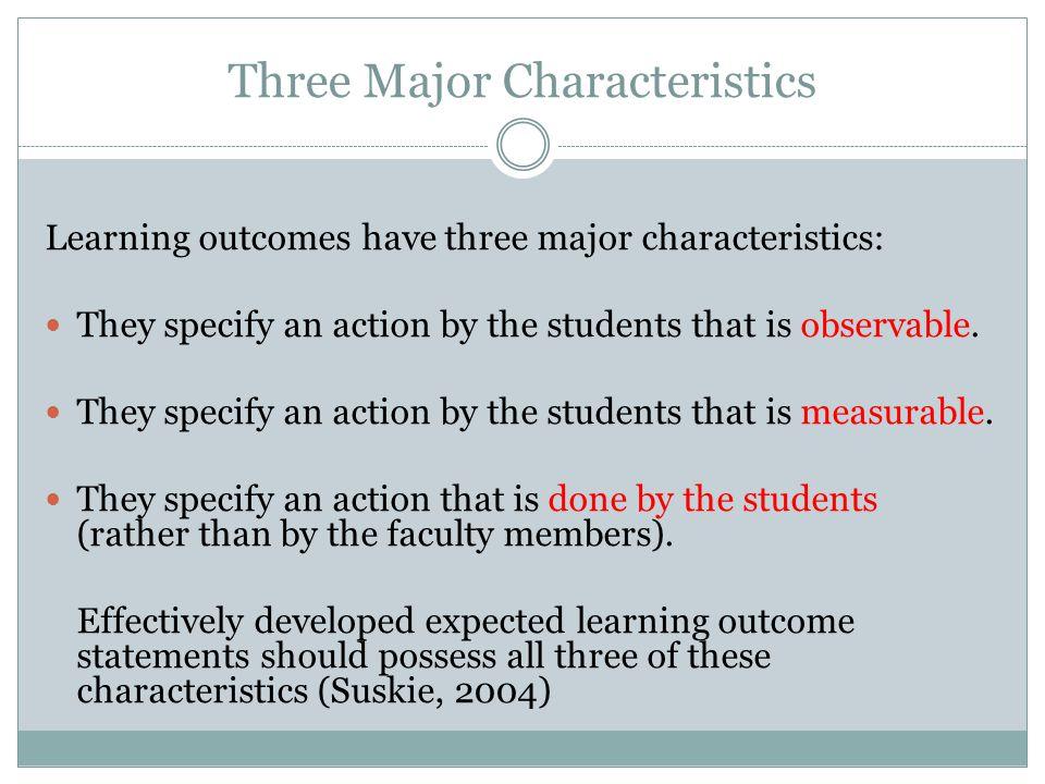 Three Major Characteristics