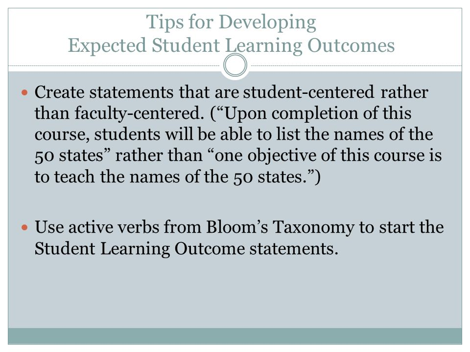 Tips for Developing Expected Student Learning Outcomes