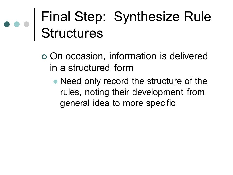 Final Step: Synthesize Rule Structures