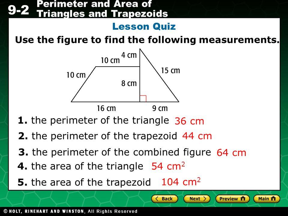 1. the perimeter of the triangle 36 cm