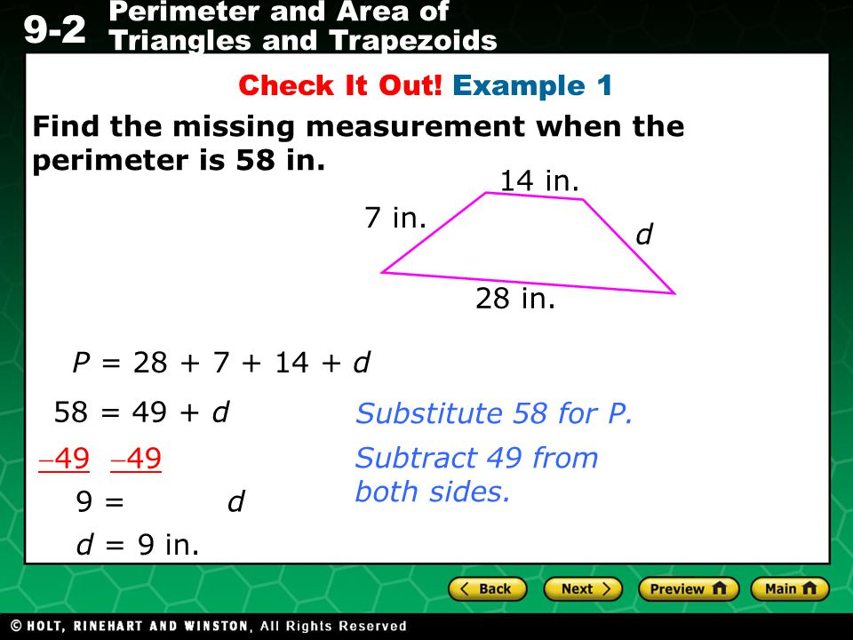 Check It Out! Example 1 Find the missing measurement when the perimeter is 58 in. 14 in. 7 in. d.