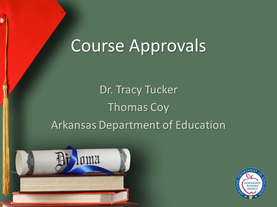 Dr. Tracy Tucker Thomas Coy Arkansas Department of Education