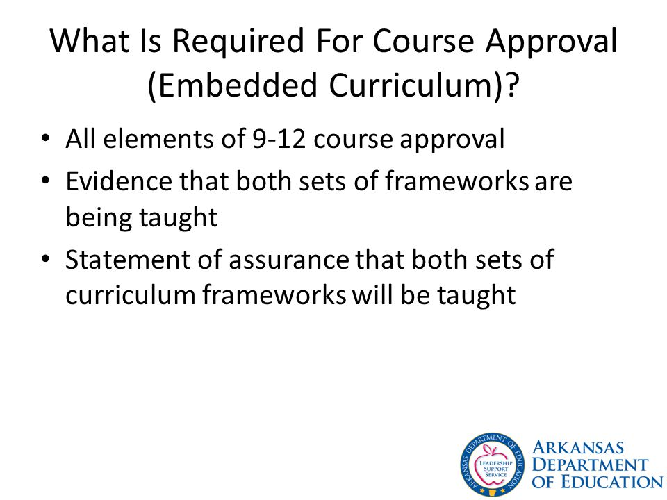 What Is Required For Course Approval (Embedded Curriculum)
