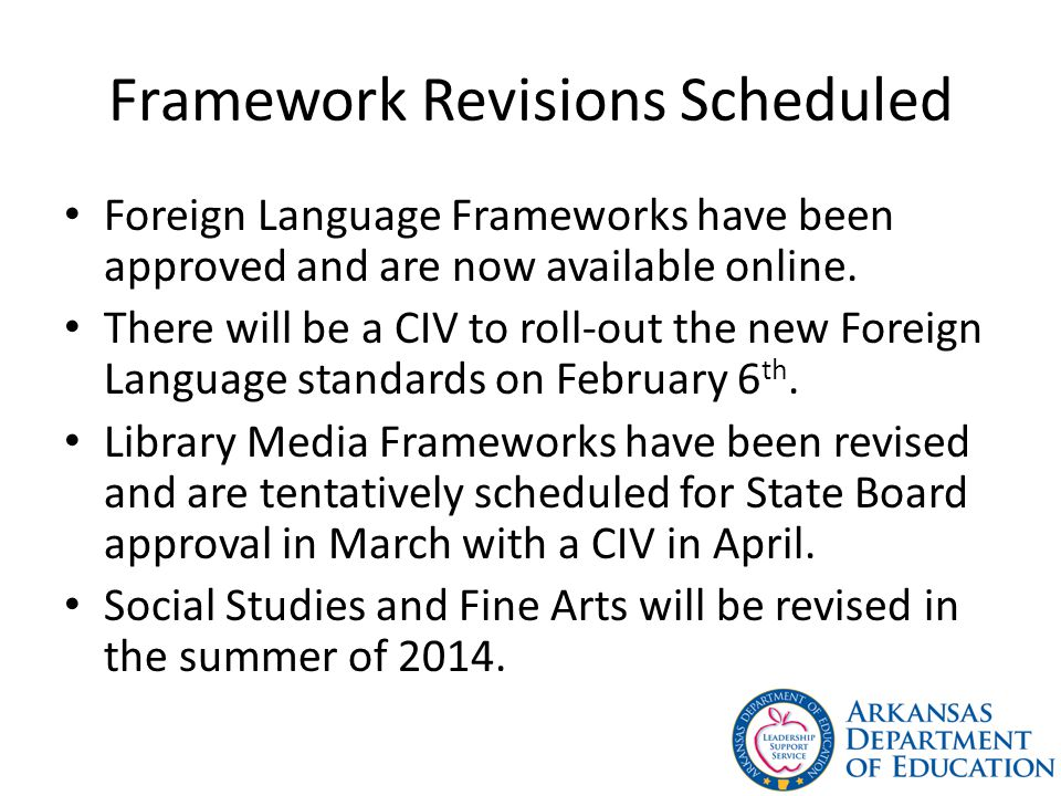 Framework Revisions Scheduled