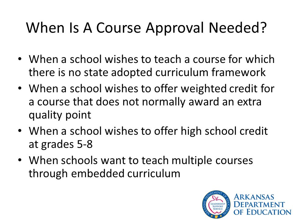 When Is A Course Approval Needed