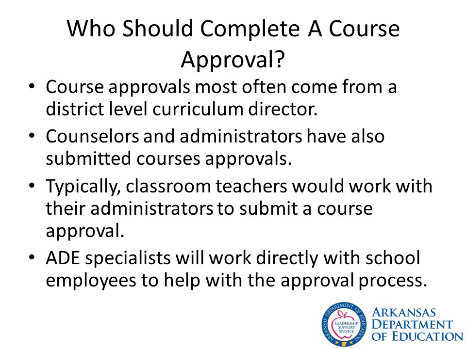 Who Should Complete A Course Approval