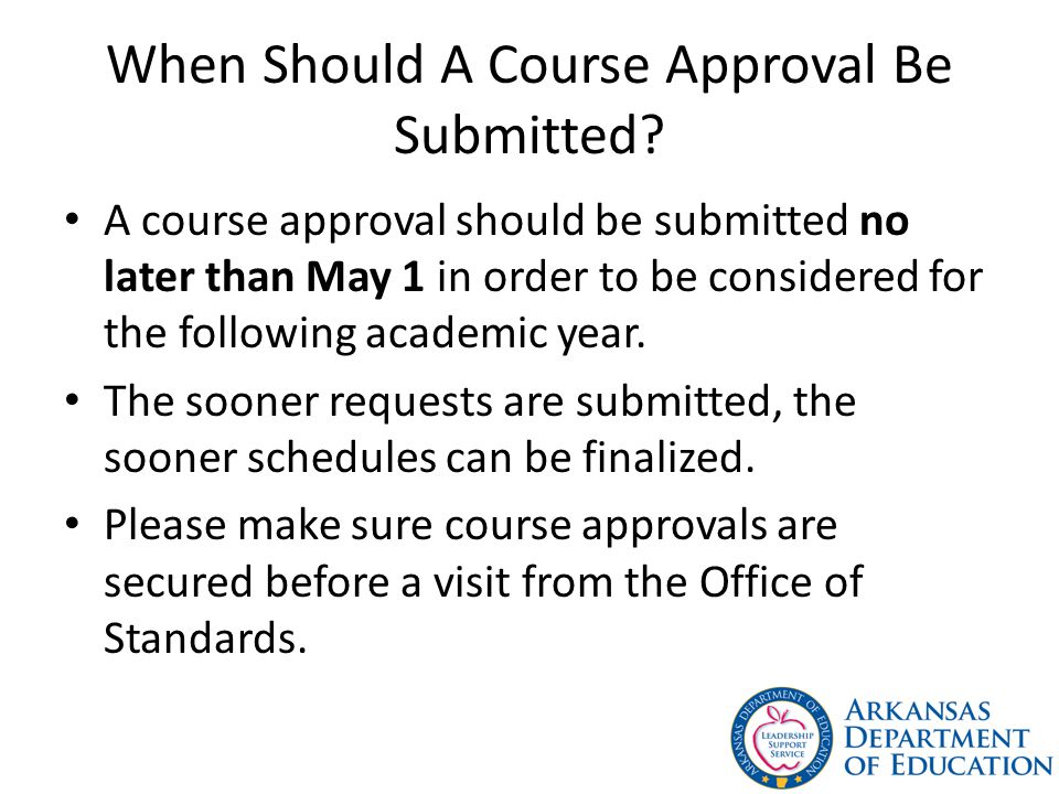 When Should A Course Approval Be Submitted